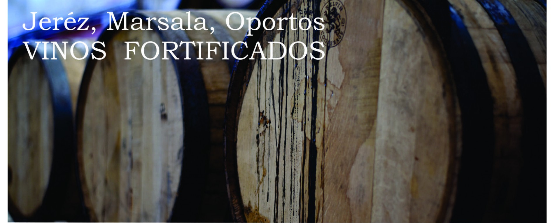 FORTIFICADOS JEREZ OPORTO